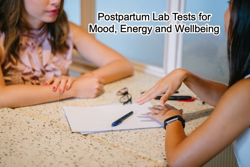 Postpartum Labs for Energy and Mood